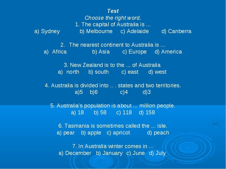 Test Choose the right word. 1. The capital of Australia is ... a) Sydneyb) M...