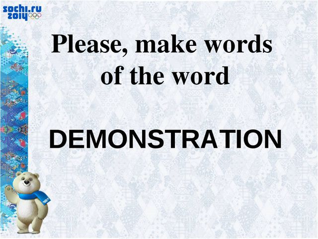 Please, make words of the word DEMONSTRATION