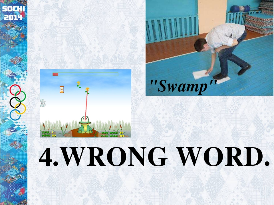 "4.WRONG WORD. ""Swamp"""