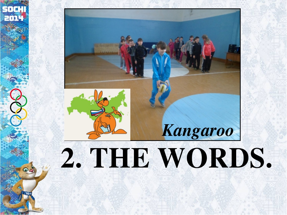 2. THE WORDS. Kangaroo