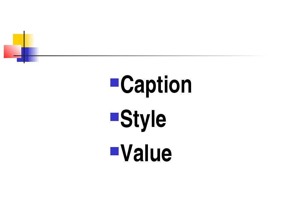 Caption Style Value