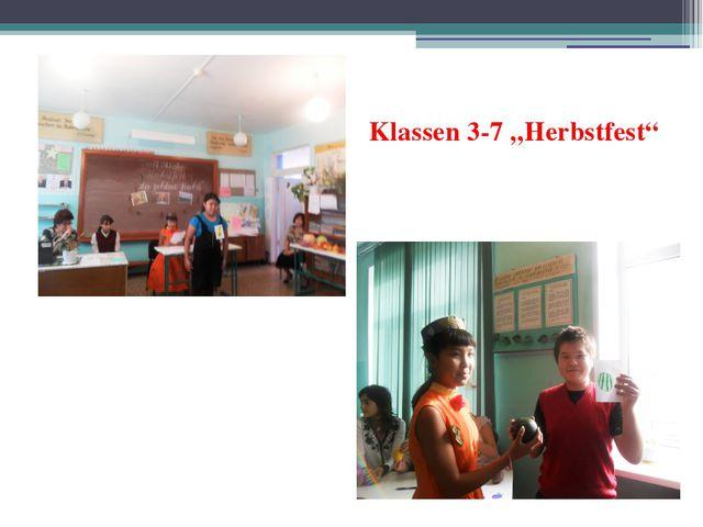 """Klassen 3-7 """"Herbstfest"""""""