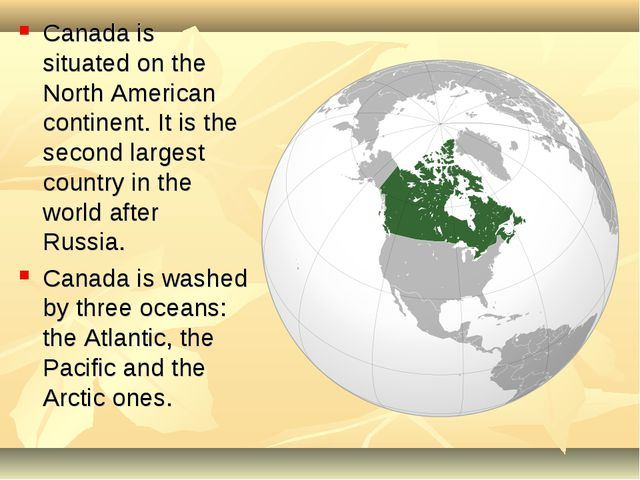 Canada is situated on the North American continent. It is the second largest...