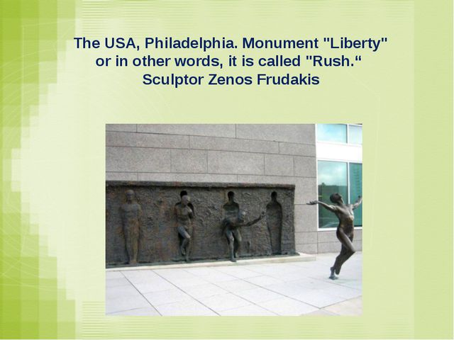 "The USA, Philadelphia. Monument ""Liberty"" or in other words, it is called ""R..."