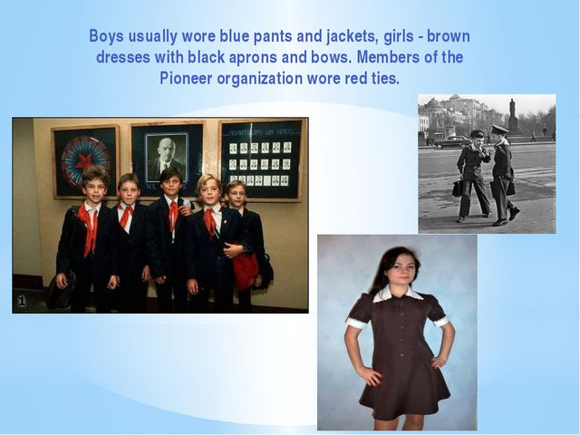 Boys usually wore blue pants and jackets, girls - brown dresses with black ap...