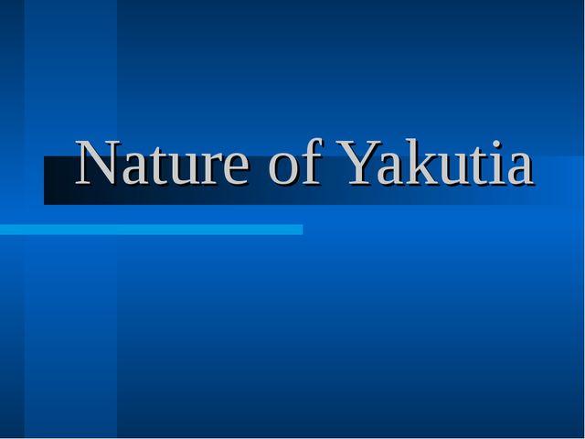Nature of Yakutia
