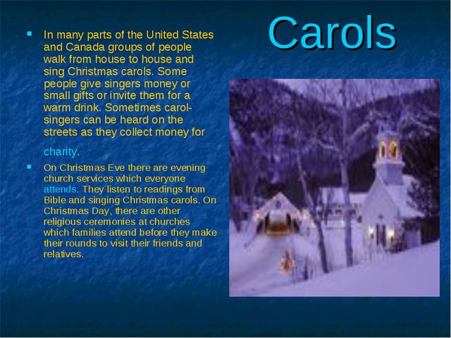 Carols In many parts of the United States and Canada groups of people walk f...
