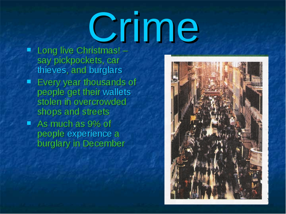Crime Long live Christmas! – say pickpockets, car thieves, and burglars Every...