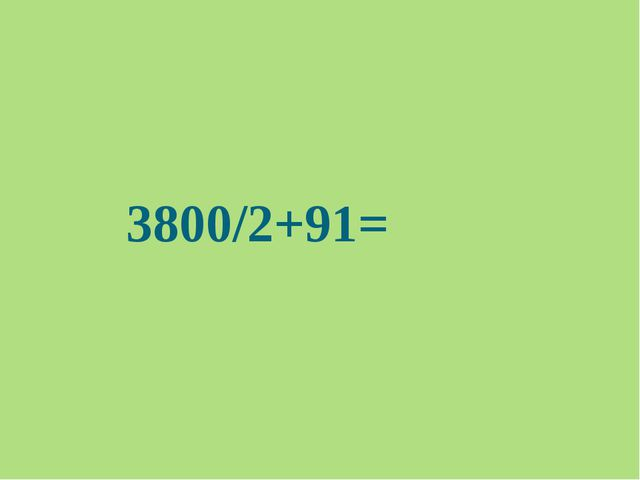 3800/2+91=