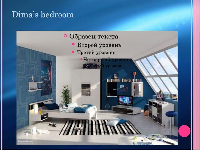 Dima's bedroom