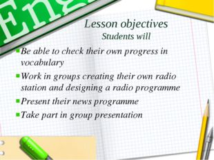 Lesson objectives Students will Be able to check their own progress in vocabu