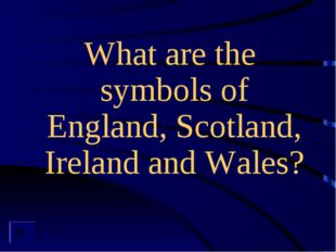 What are the symbols of England, Scotland, Ireland and Wales?