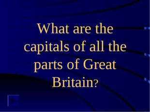 What are the capitals of all the parts of Great Britain?