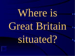 Where is Great Britain situated?