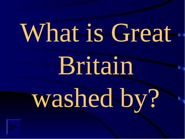 What is Great Britain washed by?