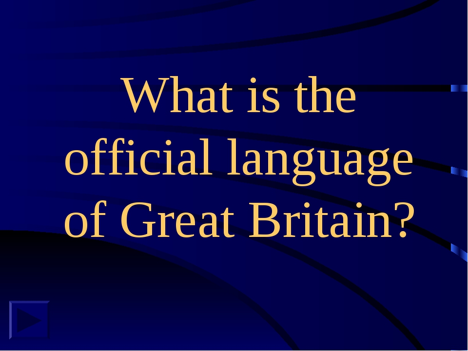 What is the official language of Great Britain?
