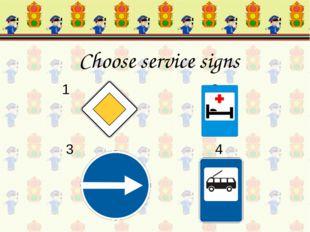 1 2 3 4 Choose service signs