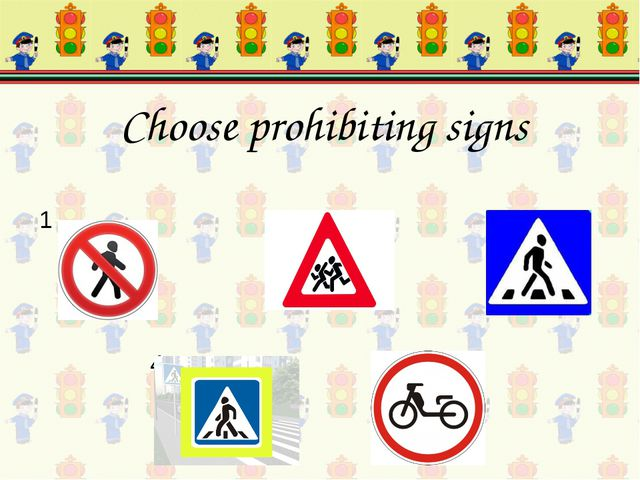 2 3 4 5 Choose prohibiting signs