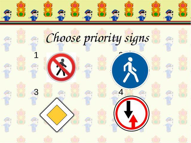 1 2 3 4 Choose priority signs