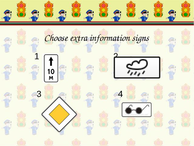 1 2 3 4 Choose extra information signs