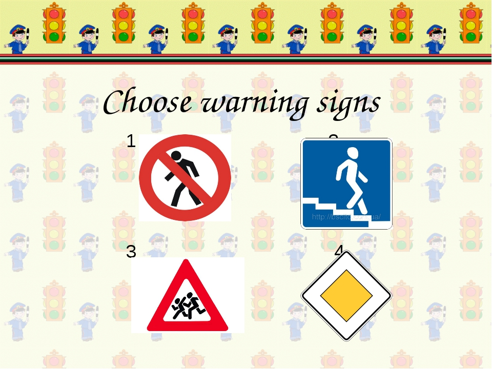 1 2 3 4 Choose warning signs