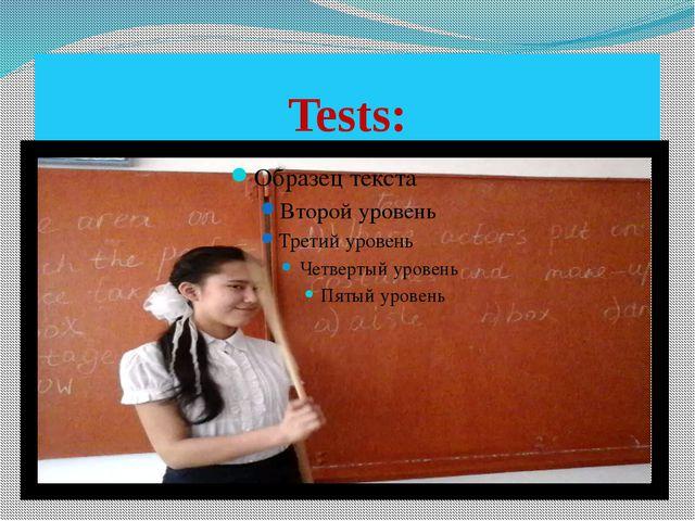 Tests: