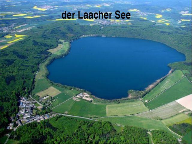derLaacher See