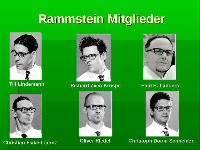 Rammstein Mitglieder Till Lindemann Richard Zven Kruspe Paul H. Landers Chris...