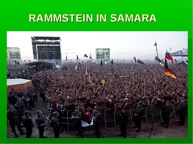 RAMMSTEIN IN SAMARA