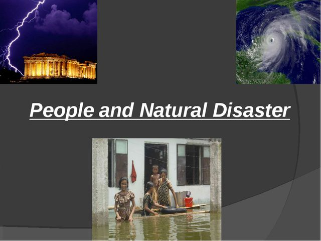 People and Natural Disaster