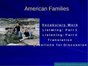 Translate into English Моя семья не очень большая, это традиционная семья: па