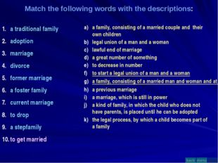 Match the following words with the descriptions: a traditional family adoptio