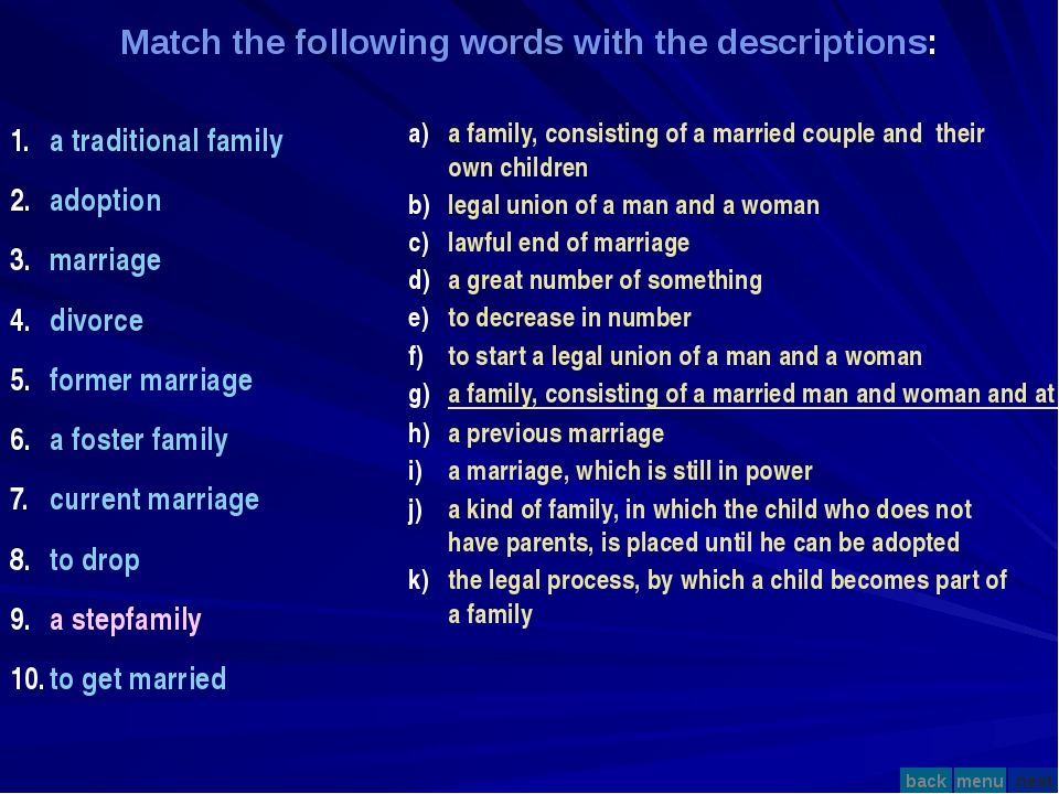 Match the following words with the descriptions: a traditional family adoptio...