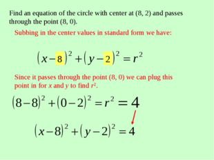 Find an equation of the circle with center at (8, 2) and passes through the p