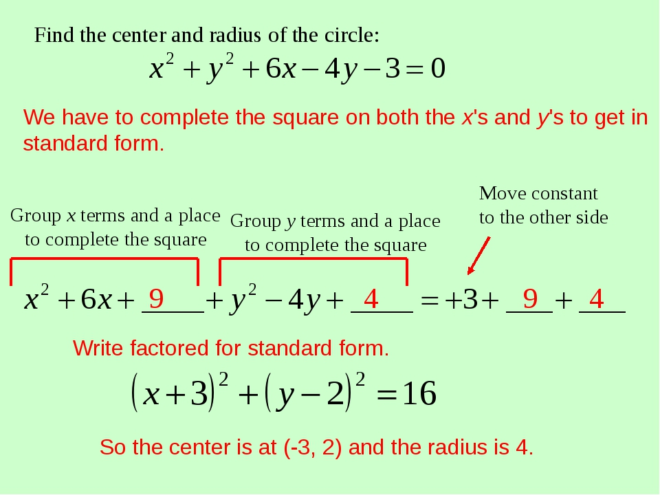 We have to complete the square on both the x's and y's to get in standard for...