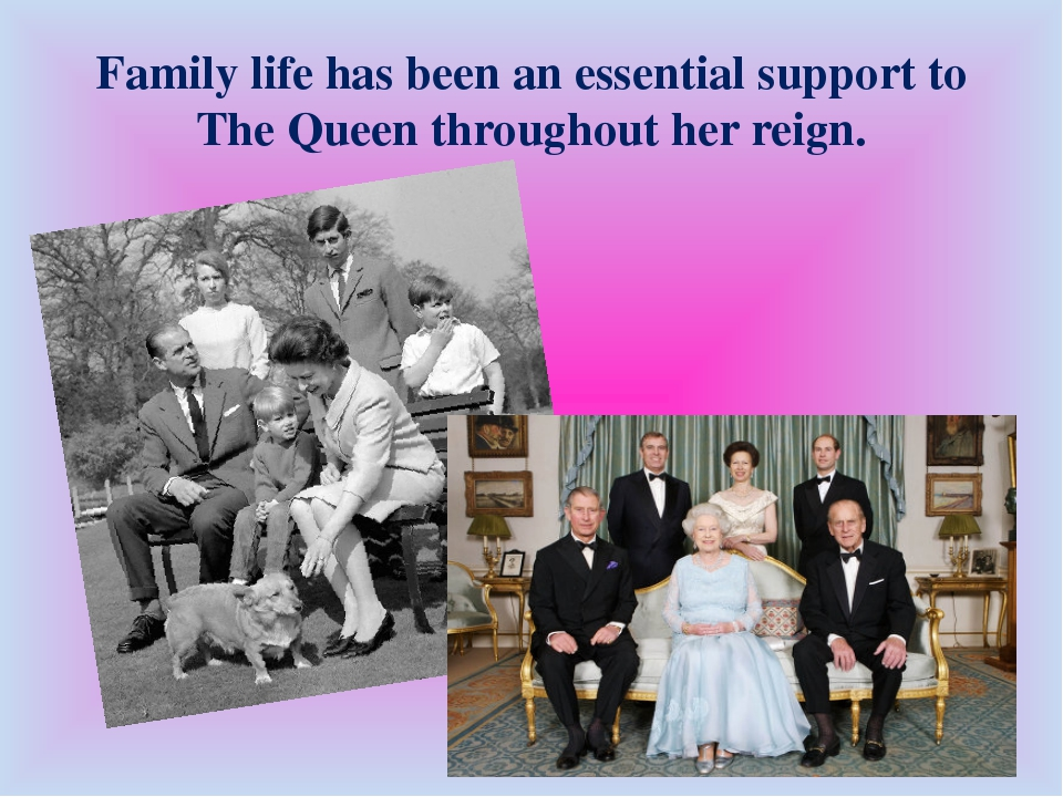 Family life has been an essential support to The Queen throughout her reign.