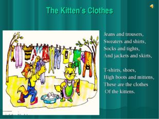 The Kitten's Clothes Jeans and trousers, Sweaters and shirts, Socks and tight