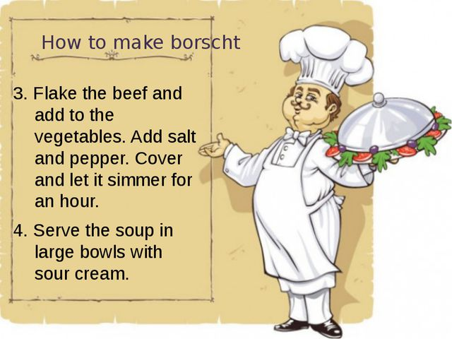 How to make borscht 3. Flake the beef and add to the vegetables. Add salt and...