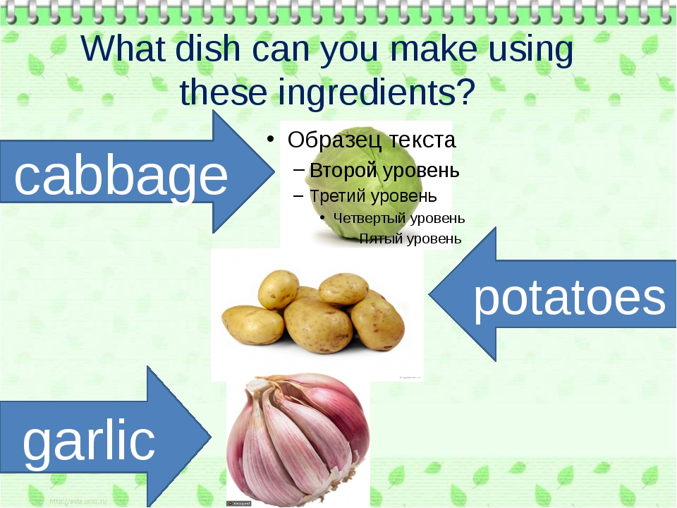 What dish can you make using these ingredients? cabbage garlic potatoes