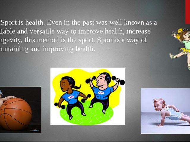 Sport is health. Even in the past was well known as a reliable and versatile...