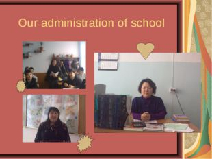 Our administration of school