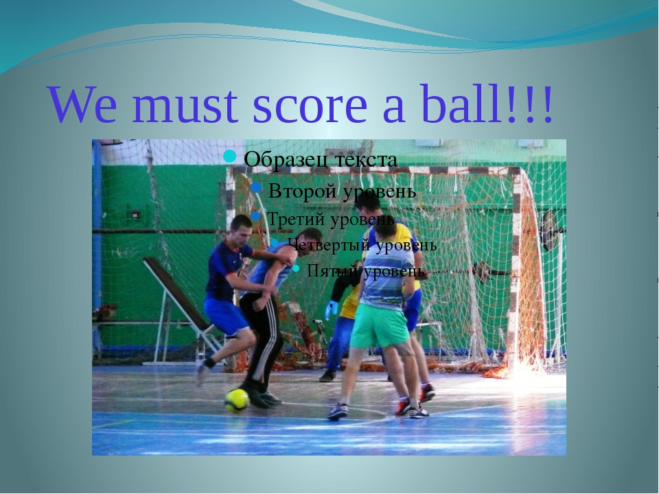 We must score a ball!!!