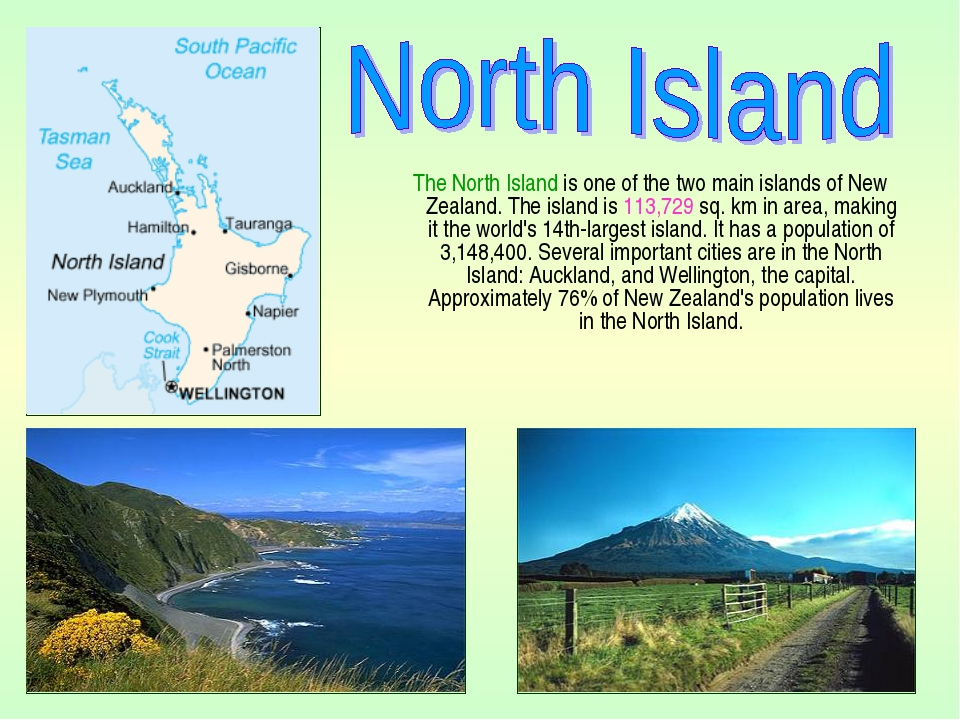The North Island is one of the two main islands of New Zealand. The island i...