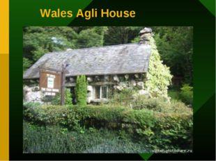 Wales Agli House