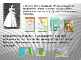 Чтобы продолжить свое обучение за границей Софья в 1869 году выходит замуж за