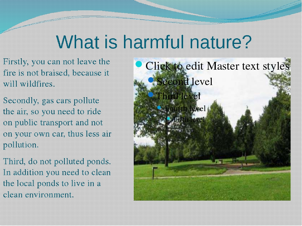 What is harmful nature? Firstly, you can not leave the fire is not braised, b...