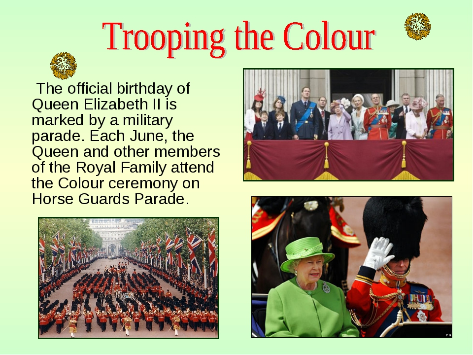 The official birthday of Queen Elizabeth II is marked by a military parade....