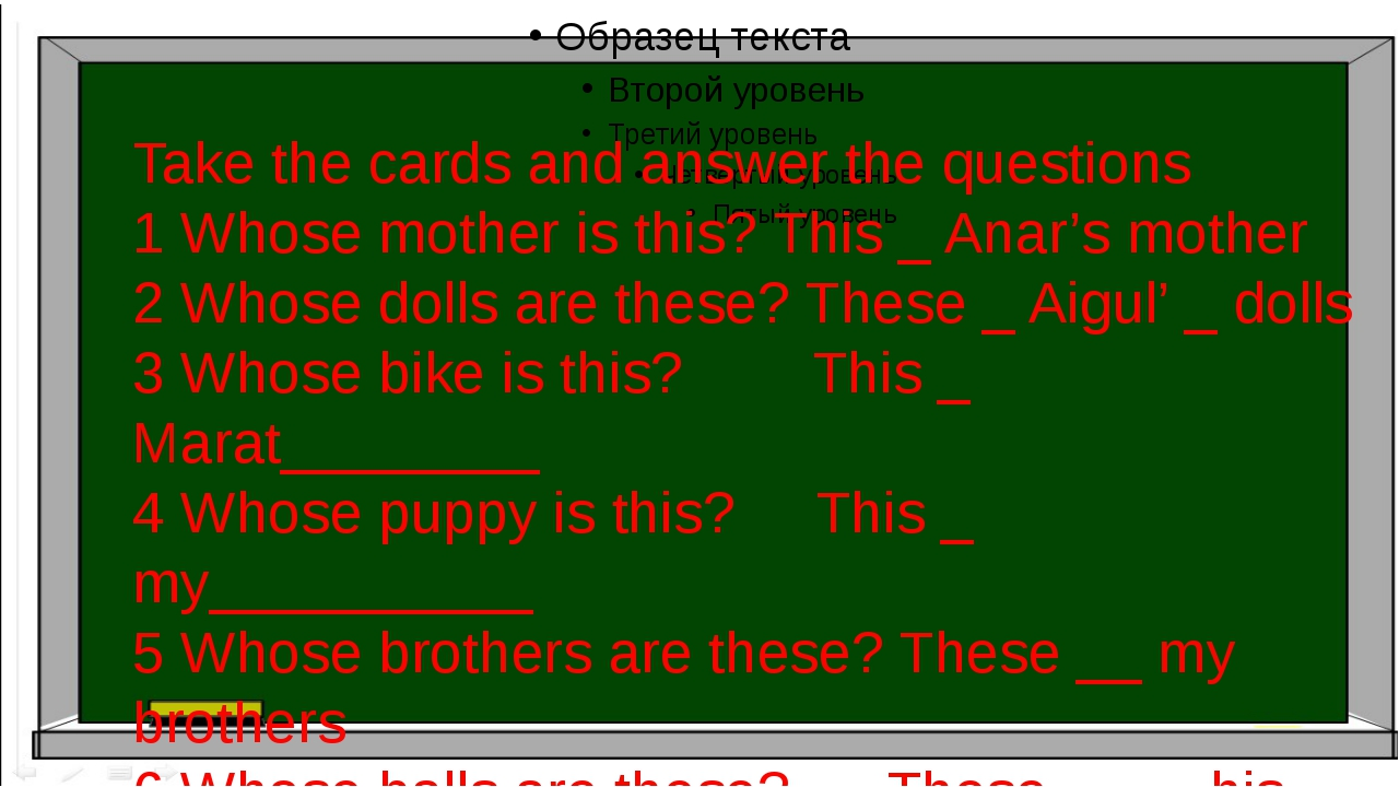 Take the cards and answer the questions 1 Whose mother is this? This _ Anar'...