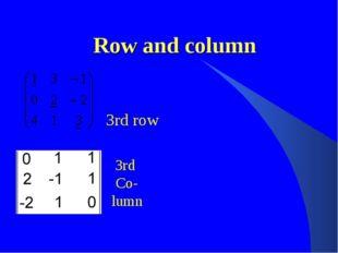 Row and column 3rd row 3rd Co- lumn