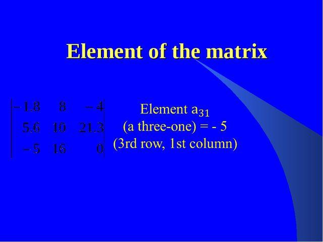 Element of the matrix